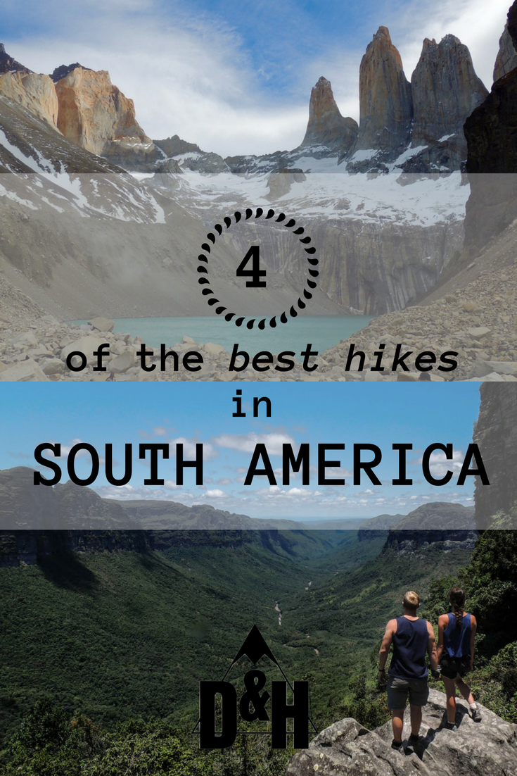 Four of the best hikes in South America
