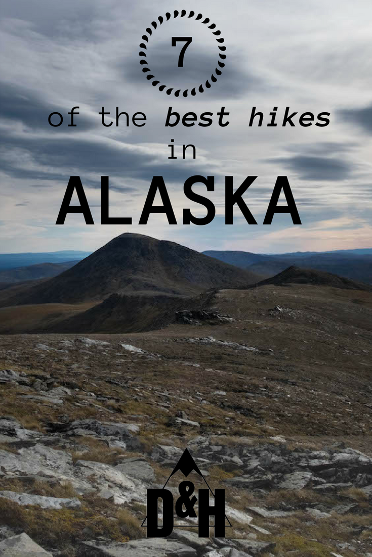 Our pick of the best hikes in Alaska!
